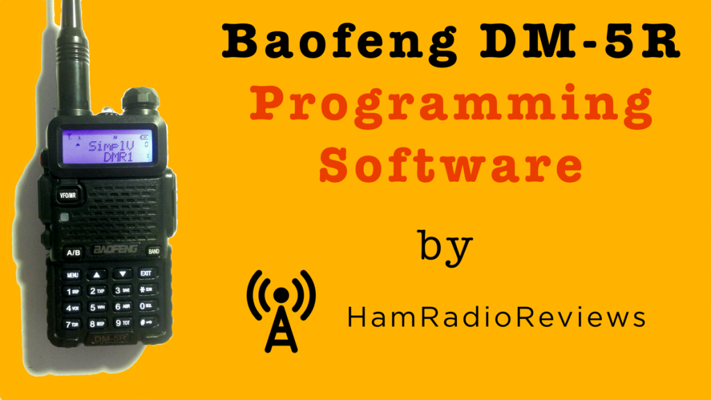 Baofeng DM-5R Programming Software