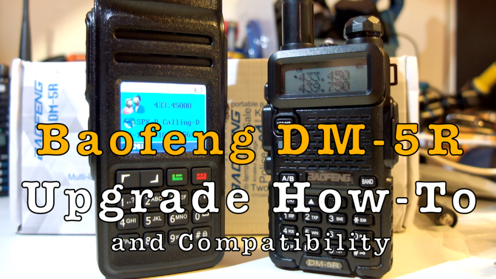 Baofeng DM-5R Upgrade How-To