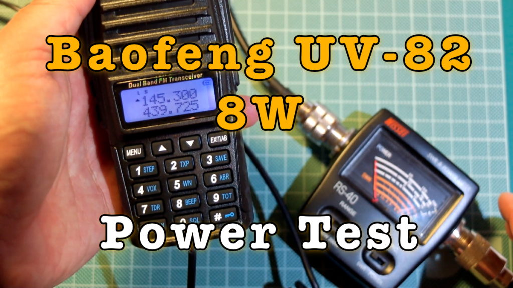 Baofeng UV-82 8W Power Test