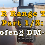 DMR Range Test – Baofeng DM-5R [Video]