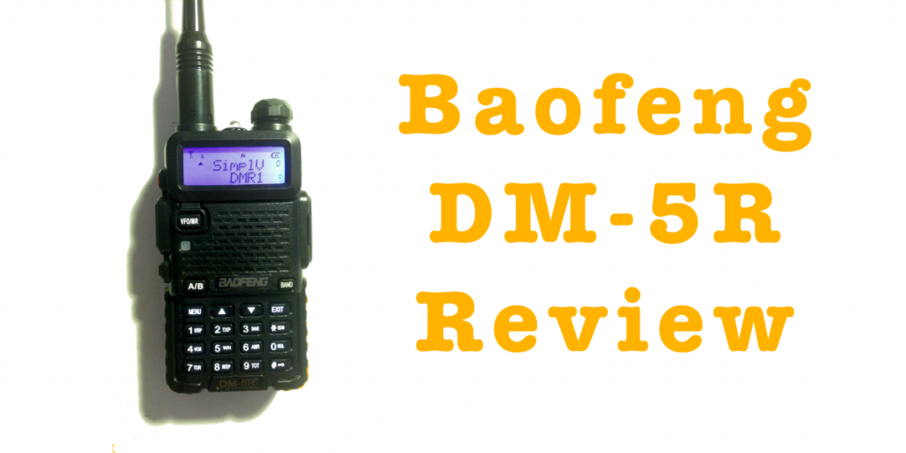 Baofeng DM-5R Review