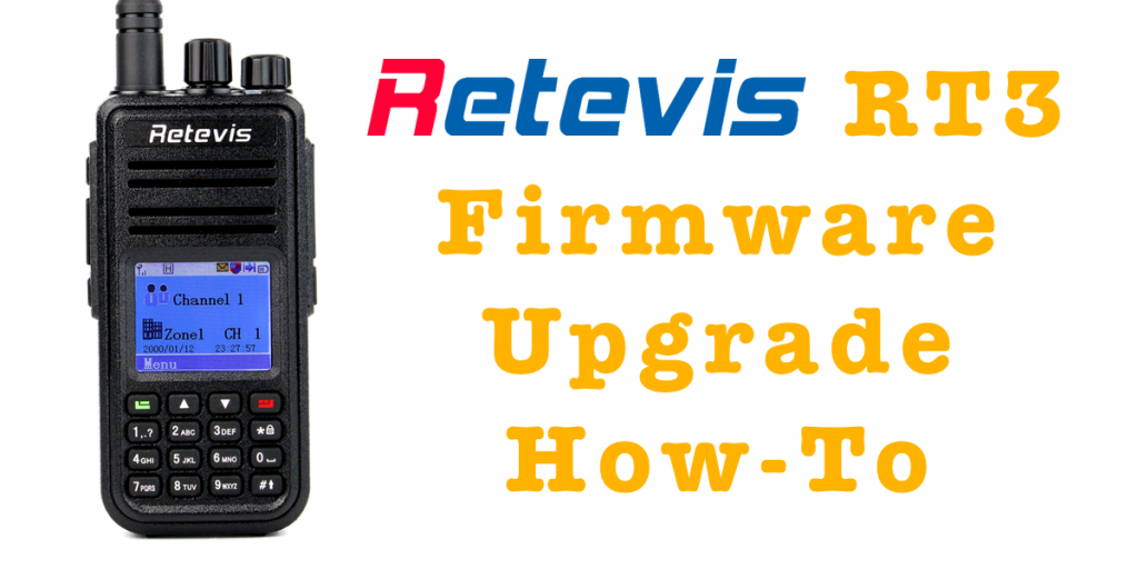 Retevis RT3 Firmware Upgrade How-To