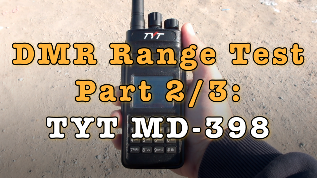 DMR Range Test - TYT MD-398