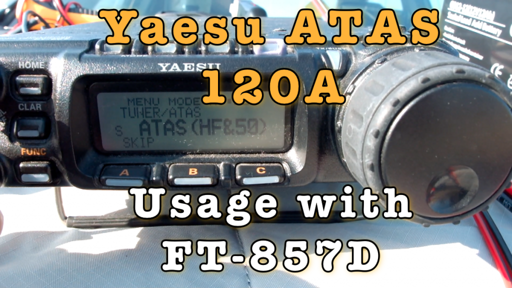 Yaesu ATAS 120A Using with FT-857D