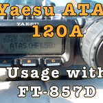 Yaesu ATAS 120A Using with FT-857D [Video]