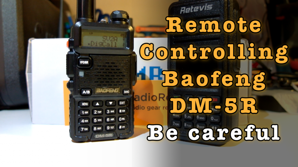 Remote Controlling Baofeng DM-5R