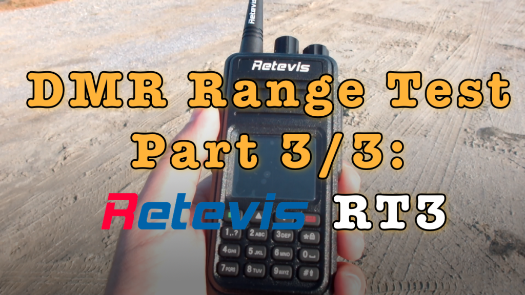 DMR Range Test – Retevis RT3