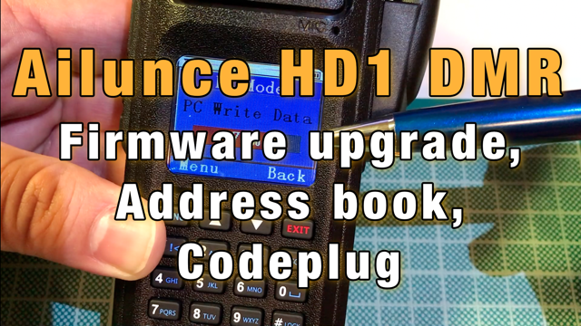 Ailunce HD1 Firmware Upgrade, Address Book and Codeplug